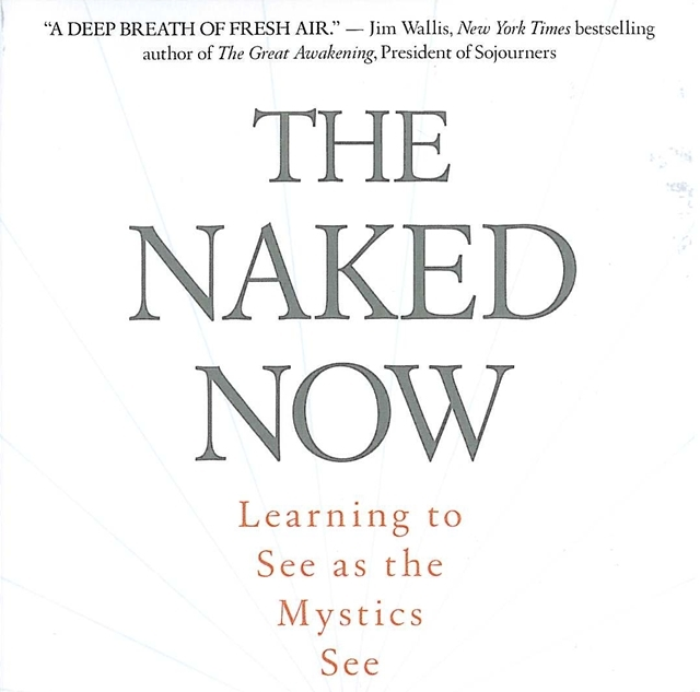 The naked now richard rohr images 14