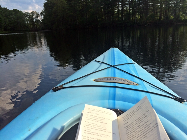 I love praying Psalm 104 (which celebrates God's creation) while kayaking.