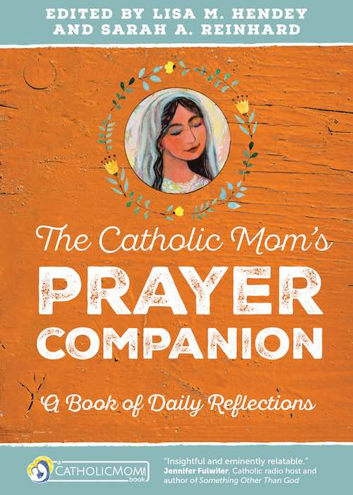 the-catholic-mom-prayer-companion